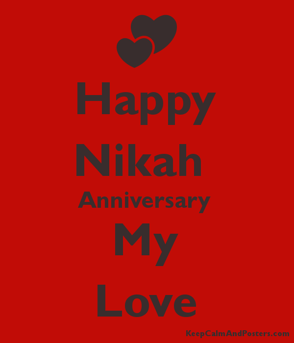 Happy Nikah  Anniversary  My Love Poster