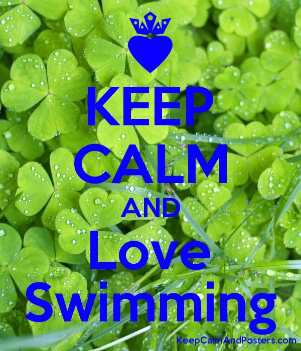 KEEP CALM AND Love Swimming Poster