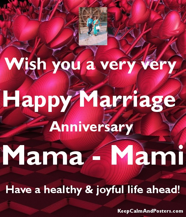 Wish you a very very  Happy Marriage  Anniversary  Mama - Mami Have a healthy & joyful life ahead! Poster