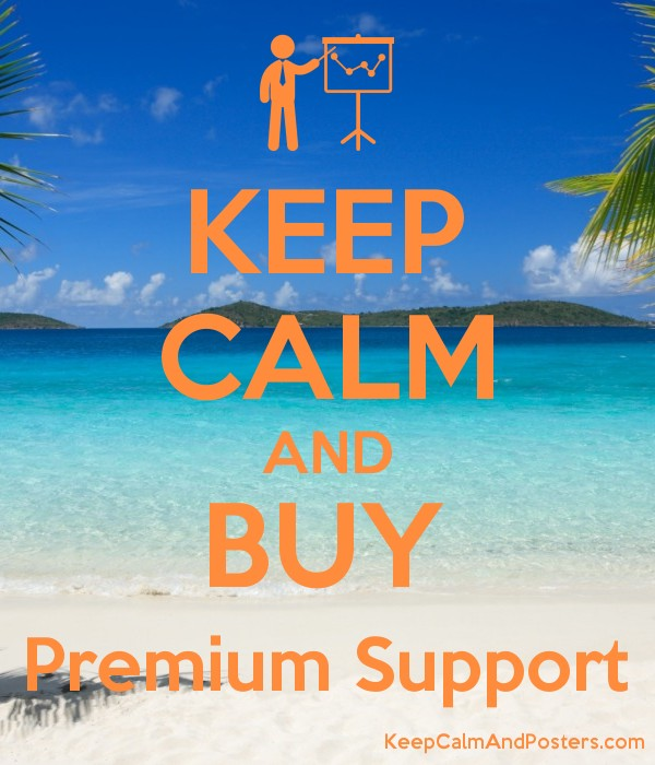 KEEP CALM AND BUY Premium Support Poster
