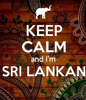 KEEP CALM and I'm SRI LANKAN