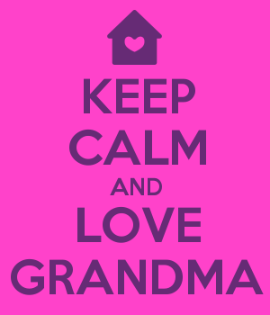 KEEP CALM AND LOVE GRANDMA