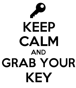 KEEP CALM AND GRAB YOUR KEY