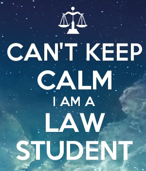 CAN'T KEEP CALM I AM A LAW STUDENT