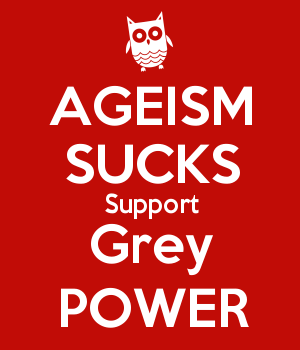 AGEISM SUCKS Support Grey POWER