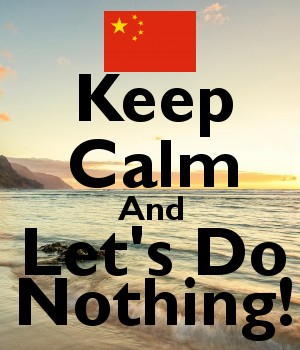 Keep Calm And Let's Do Nothing!