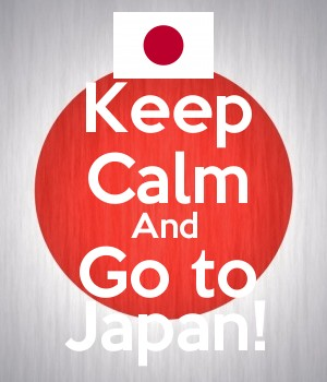 Keep Calm And Go to Japan!