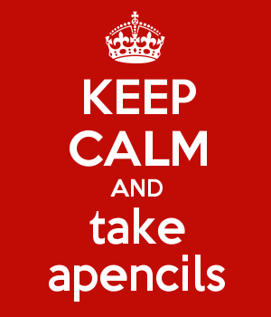 KEEP CALM AND take apencils