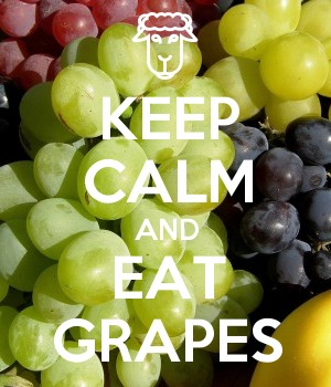 KEEP CALM AND EAT GRAPES