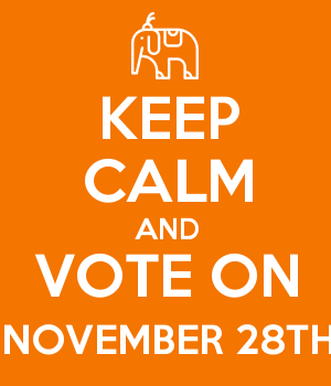 KEEP CALM AND VOTE ON NOVEMBER 28TH
