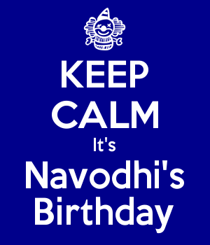 KEEP CALM It's Navodhi's Birthday