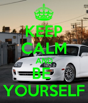 keep kalm and be yourself
