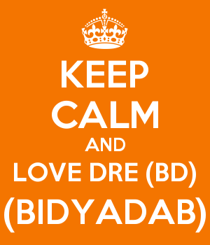 KEEP CALM AND LOVE DRE (BD) (BIDYADAB)