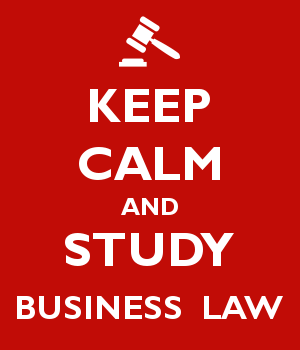 KEEP CALM AND STUDY BUSINESS  LAW