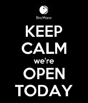 KEEP CALM we're OPEN TODAY