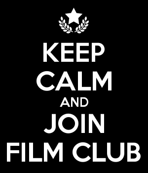 KEEP CALM AND JOIN FILM CLUB