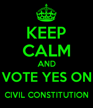 KEEP CALM AND VOTE YES ON CIVIL CONSTITUTION