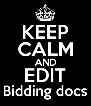 KEEP CALM AND EDIT Bidding docs