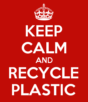 KEEP CALM AND RECYCLE PLASTIC