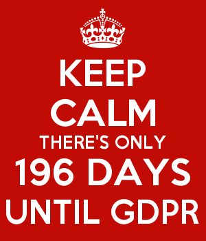 KEEP CALM THERE'S ONLY 196 DAYS UNTIL GDPR