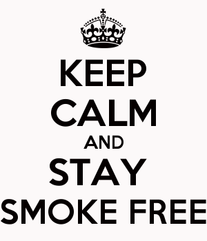 KEEP CALM AND STAY  SMOKE FREE
