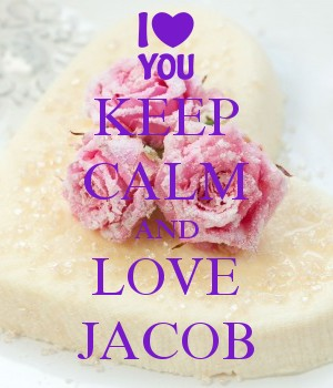KEEP CALM AND LOVE JACOB