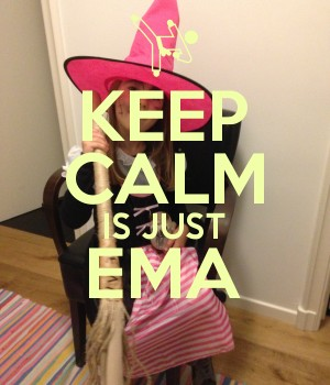 KEEP CALM IS JUST EMA