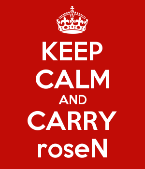 KEEP CALM AND CARRY roseN