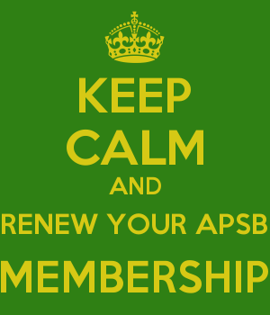 KEEP CALM AND RENEW YOUR APSB MEMBERSHIP