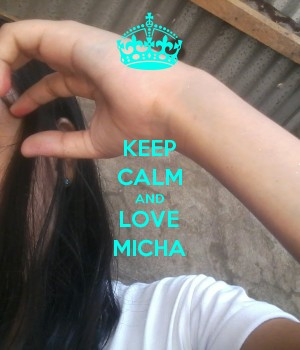 KEEP CALM AND LOVE MICHA