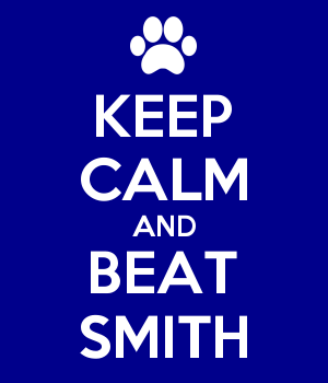 KEEP CALM AND BEAT SMITH
