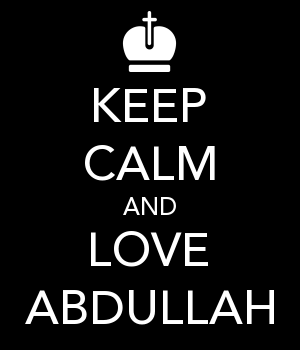 KEEP CALM AND LOVE ABDULLAH