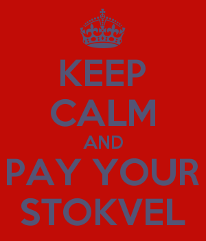KEEP CALM AND PAY YOUR STOKVEL
