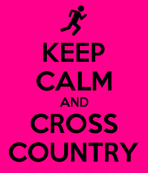KEEP CALM AND CROSS COUNTRY