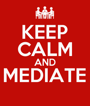 KEEP CALM AND MEDIATE