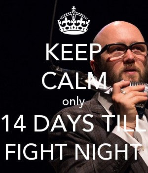 KEEP CALM only 14 DAYS TILL FIGHT NIGHT