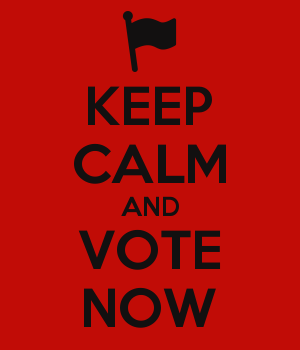 KEEP CALM AND VOTE NOW