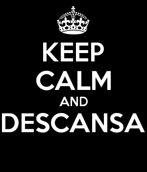 KEEP CALM AND DESCANSA