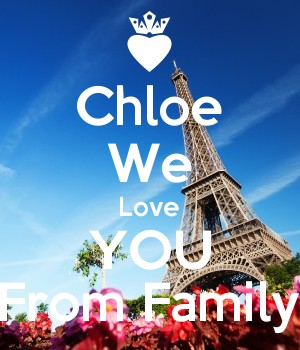 Chloe We Love YOU From Family