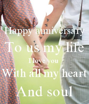 Happy anniversary To us my life I love you  With all my heart And soul