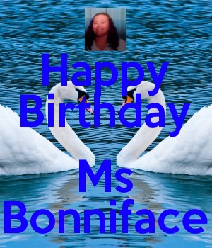 Happy Birthday  Ms Bonniface