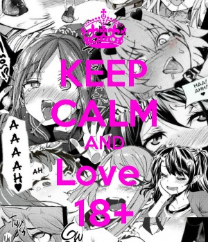 KEEP CALM AND Love  18+