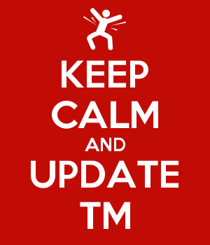KEEP CALM AND UPDATE TM