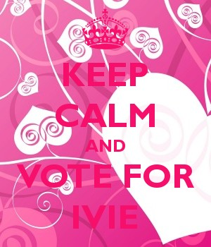 KEEP CALM AND VOTE FOR IVIE