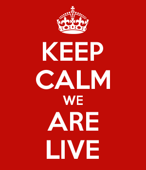 KEEP CALM WE ARE LIVE