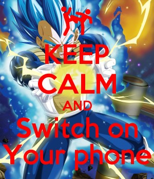 KEEP CALM AND Switch on Your phone