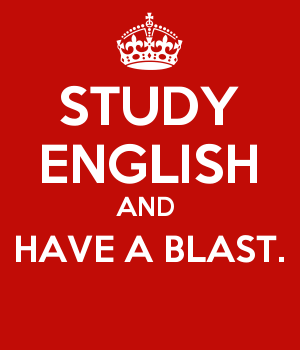 STUDY ENGLISH AND  HAVE A BLAST.