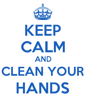 KEEP CALM AND CLEAN YOUR HANDS