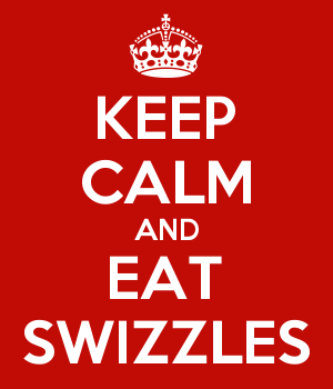 KEEP CALM AND EAT SWIZZLES