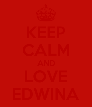 KEEP CALM AND LOVE EDWINA